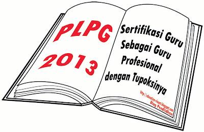 Jadwal Pelaksanaan PLPG Rayon 108 Provinsi Jambi 2013