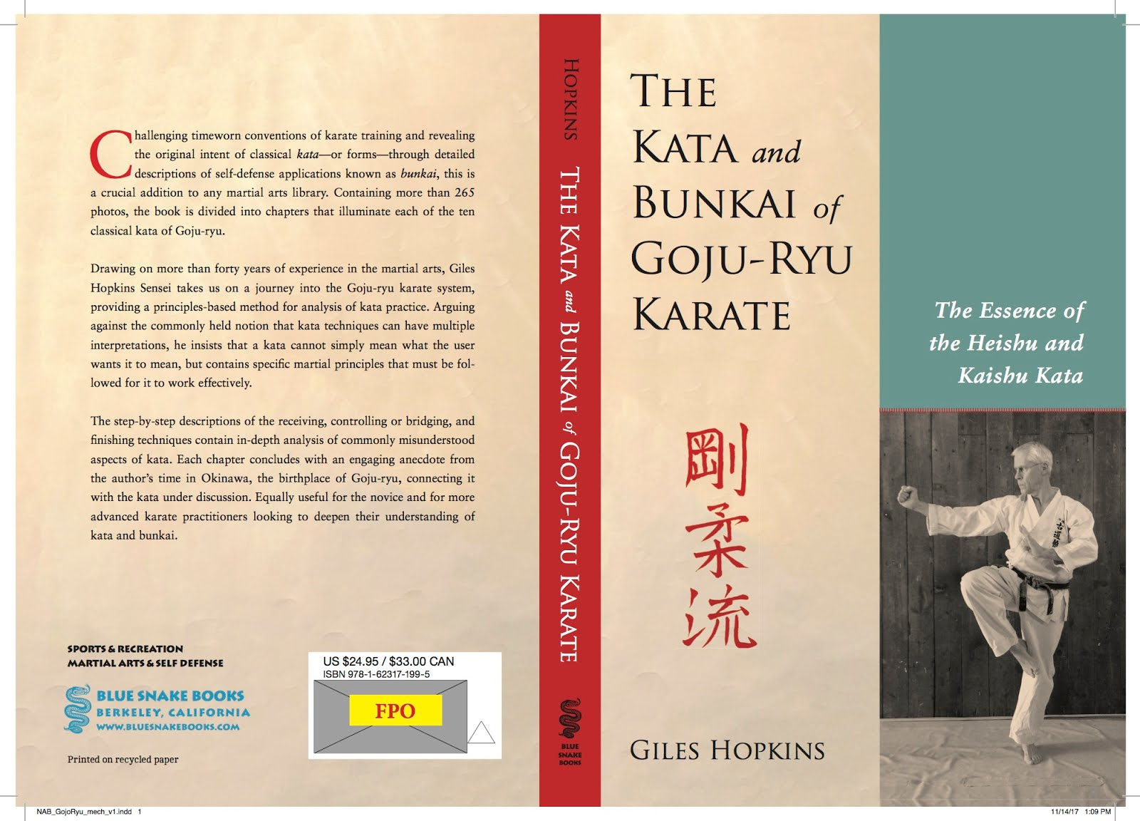 The Kata and Bunkai of Goju-Ryu Karate: the essence of the Heishu and Kaishu kata