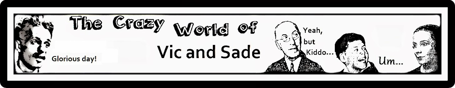 The Crazy World of Vic and Sade