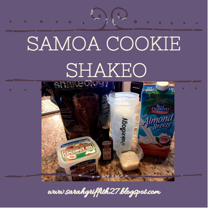 Sarah Griffith - : Samoa Girl Scout Cookie Shakeology