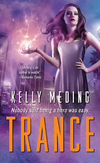 Trance by Kelly Meding (MetaWars #1)