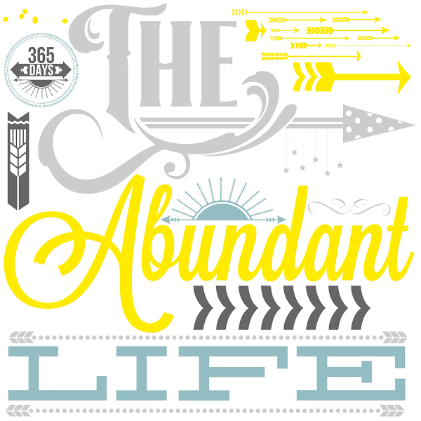 The Abundant Life {Free Printable} from Blissful Roots