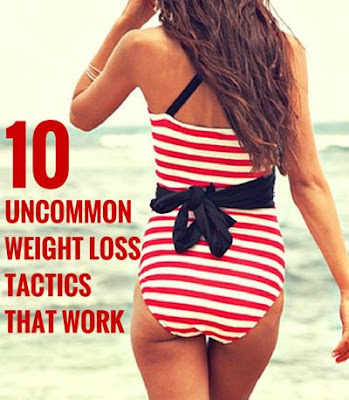 10 Unconventional Weight Loss Tactics That Work