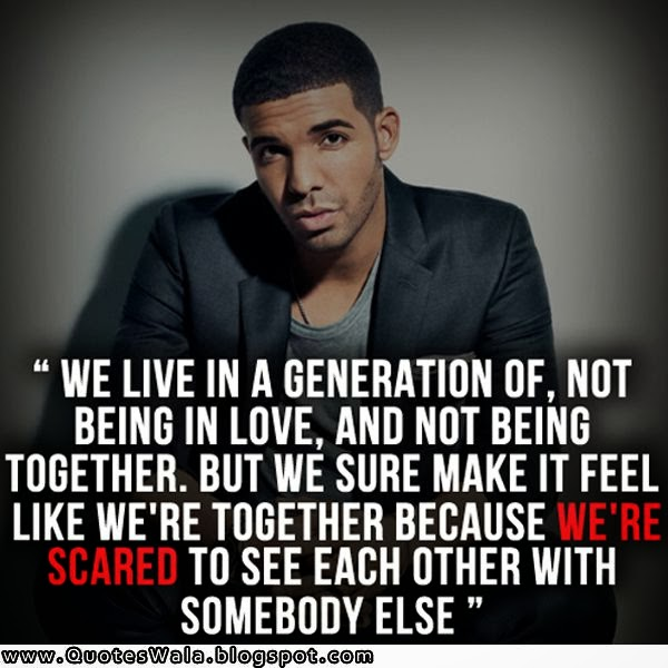 gallery for drake quotes about love