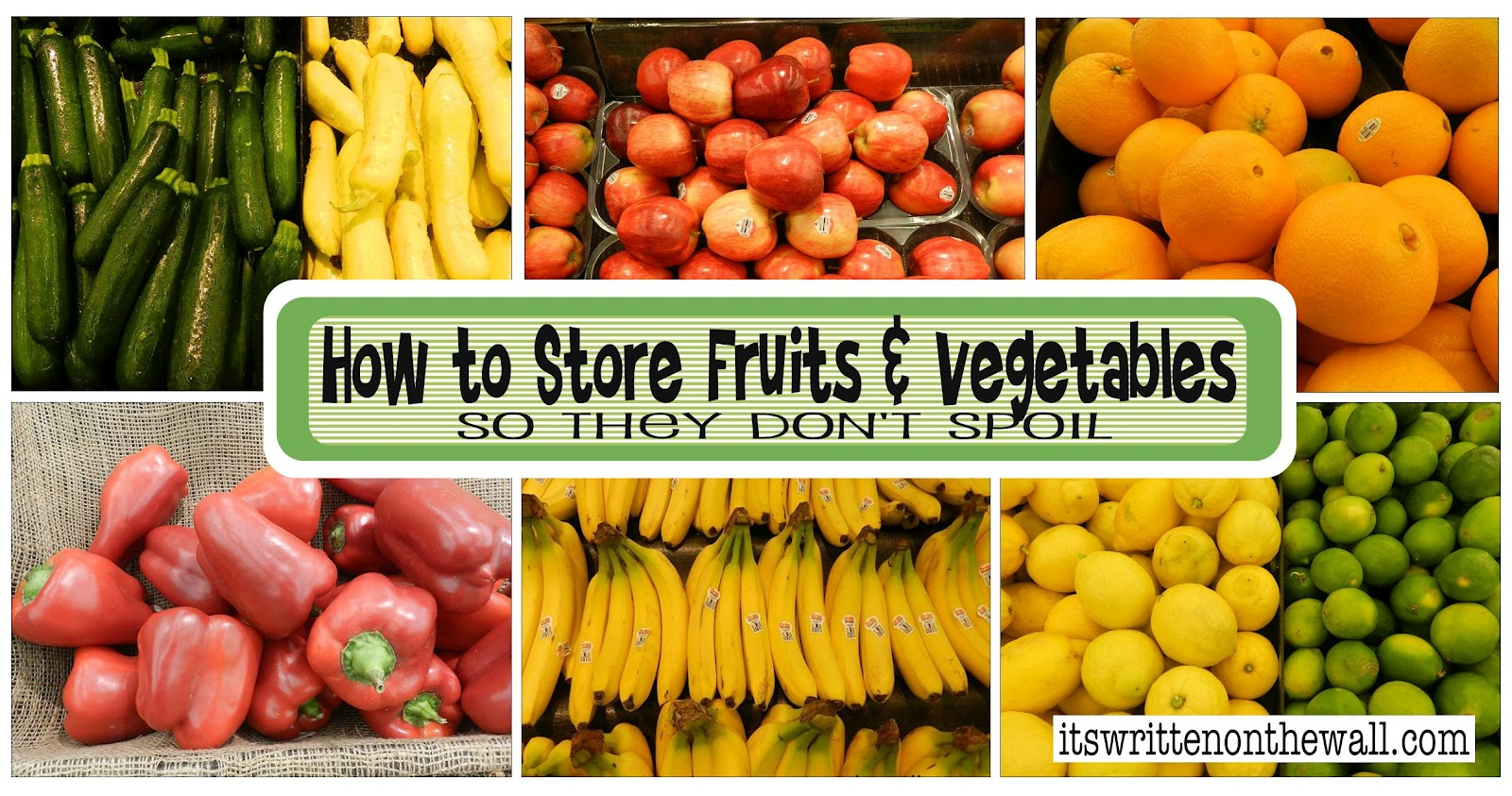 It's Written on the Wall: Fabulous Tips on Storing Your Fruits ...