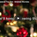Link to: Christmas Is Wherever You Are - Song/Video