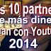 Los 10 partners que más dinero ganan con Youtube en el mundo en 2014