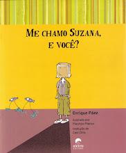 """Conto de literatura juvenil: """"Me chamo Suzana e você?"""" de Enrique Páez i Mauricio Manzo."""