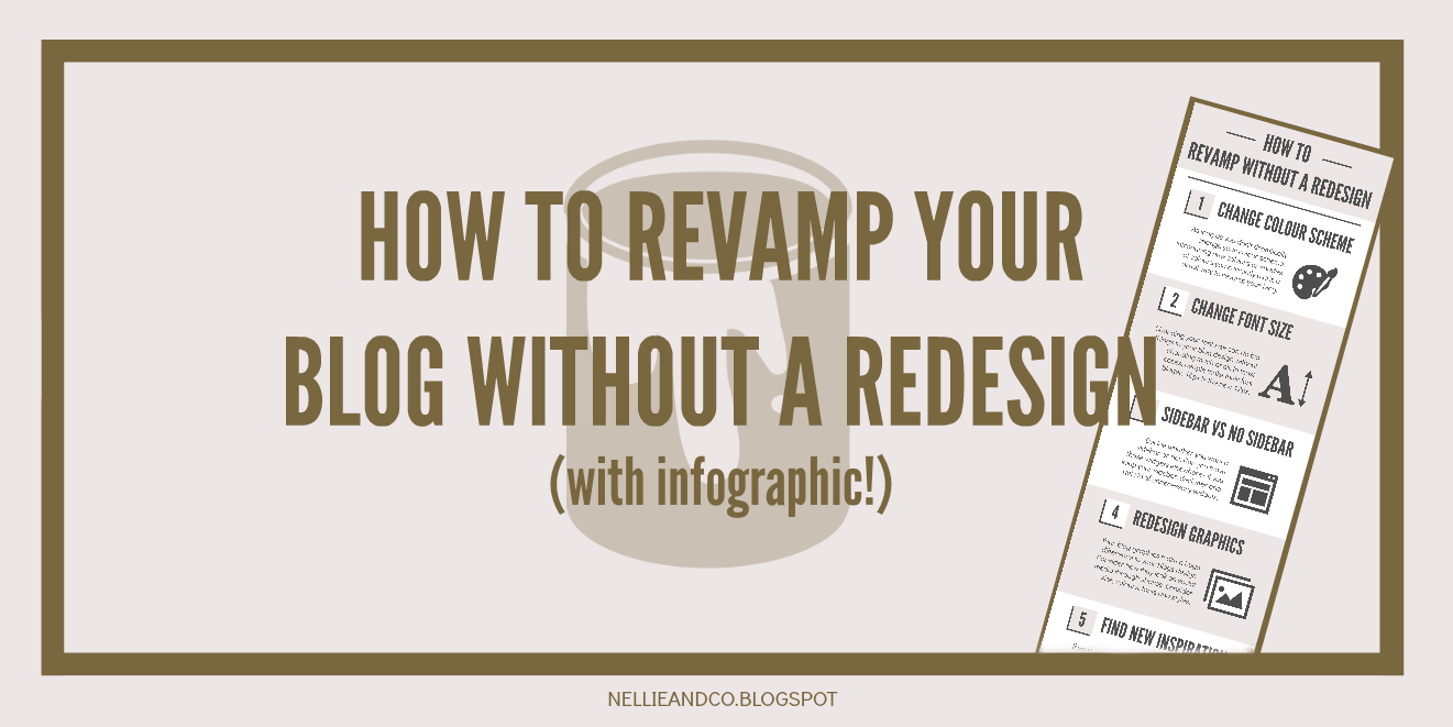 How To Revamp a Blog Without a Redesign | You don't have to redesign your blog whenver you fall out of love with your blog. Check out how to change content, colours, fonts and more!