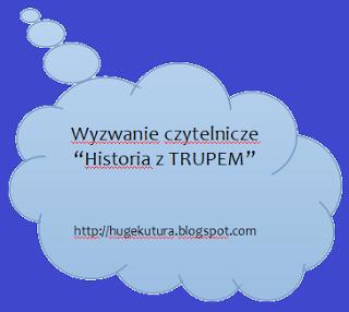 http://hugekultura.blogspot.com/2014/01/wyzwanie-historia-z-trupem.html