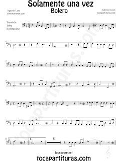Partituras de Solamente una Vez para Trombón, Tuba y Bombardino en Clave de Fa Solamente una Vez Sheet Music Partituras de Boleros en tocapartituras.com