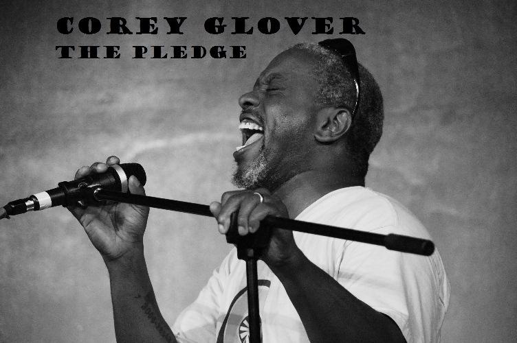 Corey Glover -THE PLEDGE