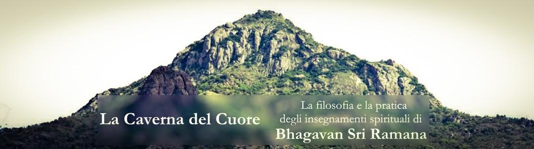 La Caverna del Cuore - Gli Insegnamenti di Bhagavan Sri Ramana Maharshi