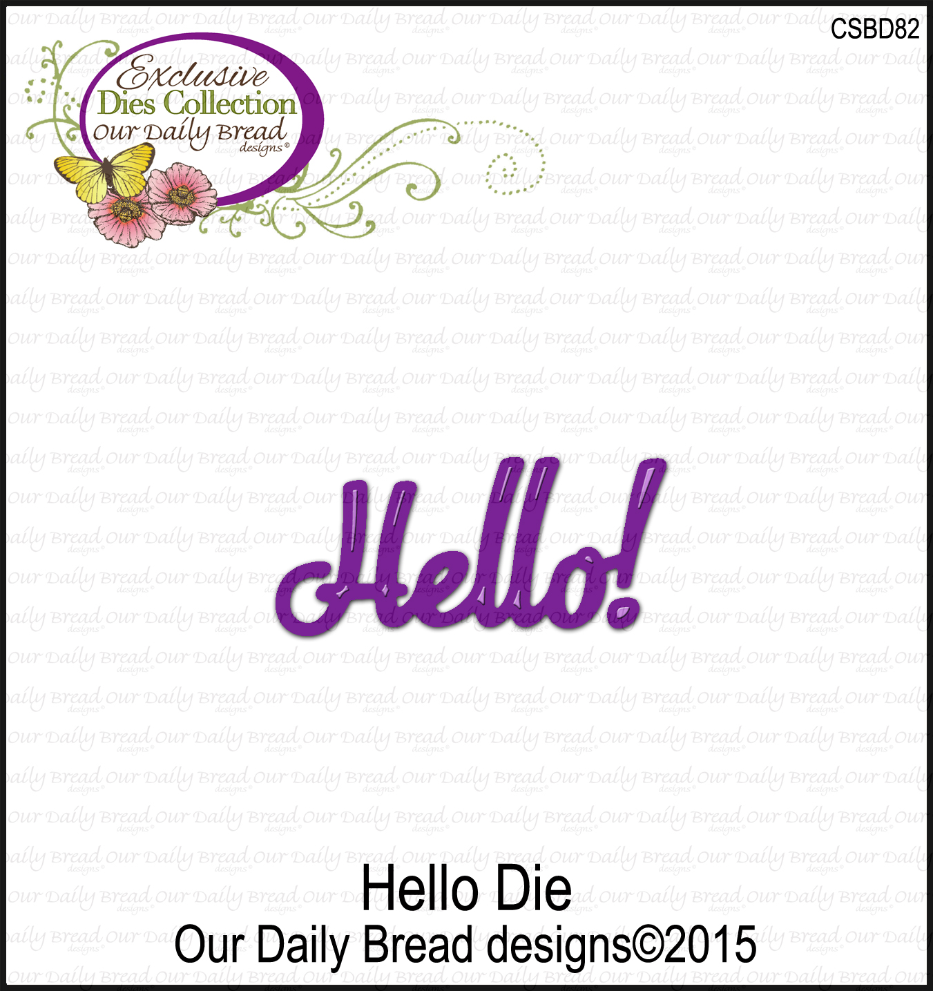 ODBD Custom Hello Die