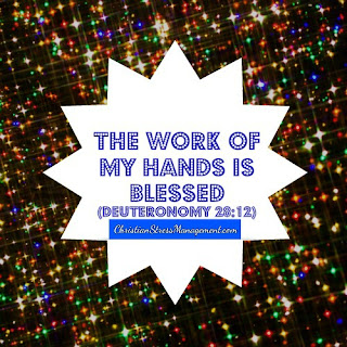The work of my hand is blessed Deuteronomy 28:12