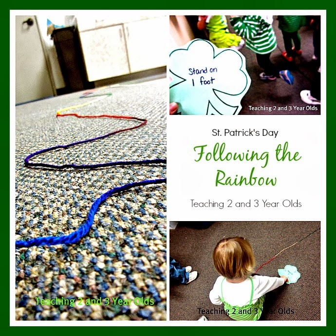 Teaching 2 and 3 Year Olds: Following the Rainbow on St. Patrick's Day