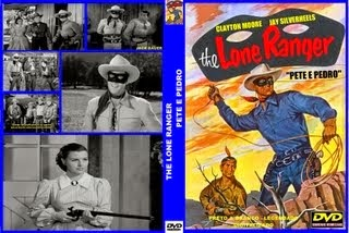 THE LONE RANGER - PETE E PEDRO