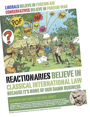 Reactionary foreign policy, Radish Magazine and the Thomas Carlyle Club for Young Reactionaries