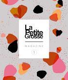 LaPetiteGrosse Mag #1