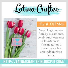 """Twist Mes de Mayo 2017 """"A las madres"""""""