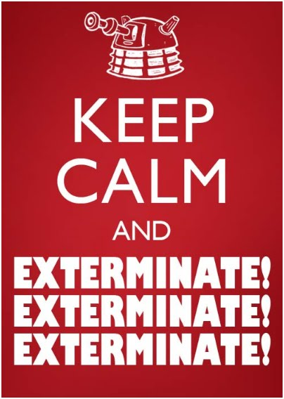 Keep Calm Exterminate