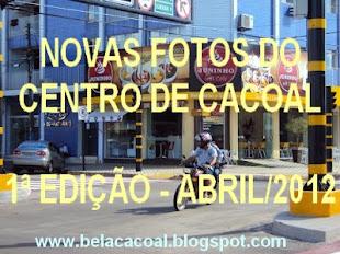NOVAS FOTOS DE CACOAL