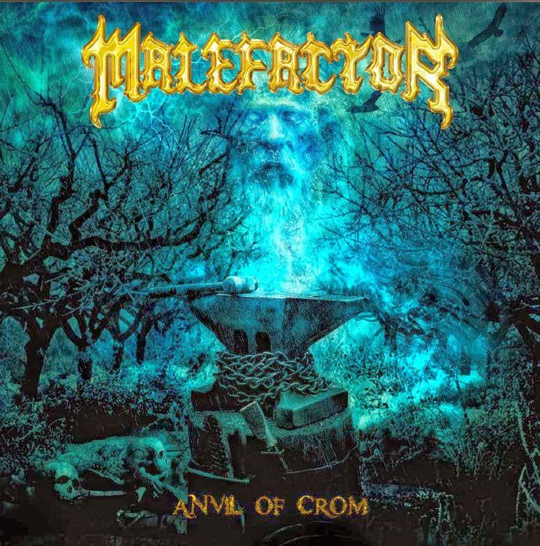 "PLAY DA SEMANA: ""Anvil of Crom"" - Malefactor (Eternal Hatred Records)"