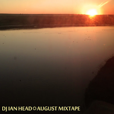 DJ Ian Head - August Mixtape