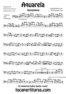 Partitura de Acuarela para Trombón, Tuba Elicón y Bombardino de Toquinho & Vinicius de Moraes Bossanova  Sheets Music Trombone, Tube y Euphonium Music Score