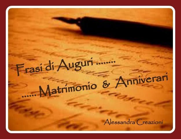 Matrimonio Frasi Auguri : Alessandra creazioni frasi di auguri per matrimonio