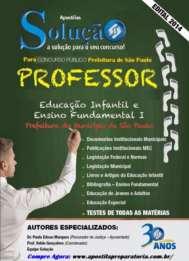 Apostila Professor de Educação Infantil e Ensino Fundamental I - Concurso SME/SP Prefeitura do Município de São Paulo.