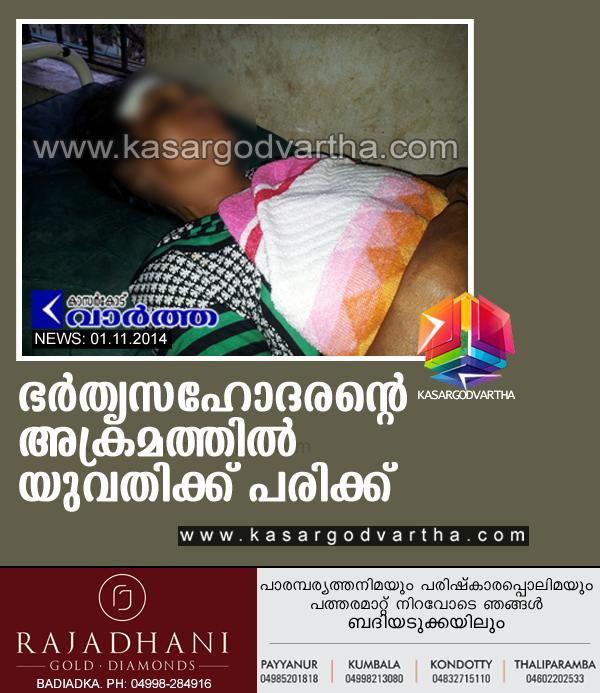 Kasaragod, Kerala, Kumbala, Assault, Injured, Attack, Youth, Woman hospitalised after assaulting.