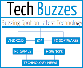 Visit TechBuzzes - Buzzing Spot on Latest Technology