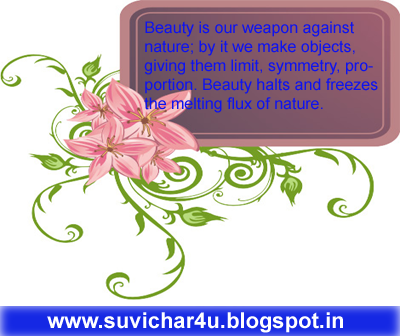 Beauty is our weapon against nature