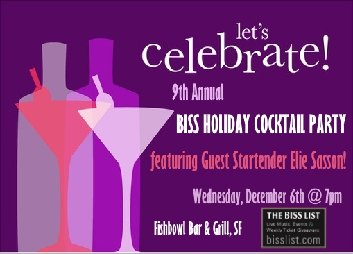 9th Annual BISS Holiday Party Starring Guest Startender Elie!