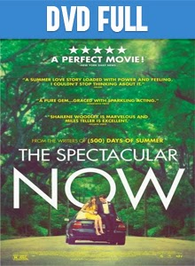 The Spectacular Now DVDR Full Español Latino