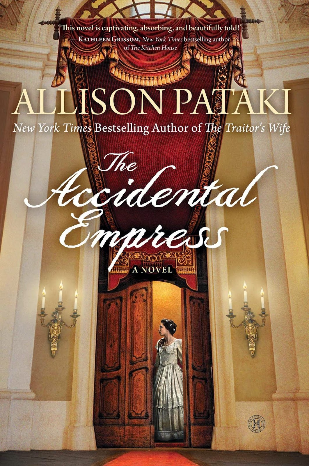 The Accidental Empress by Allison Pataki
