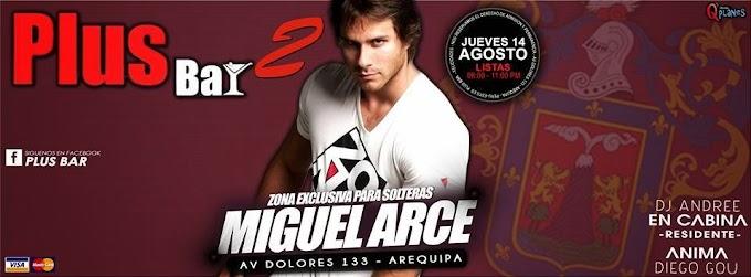 Miguel Arce en Arequipa - 14 de agosto