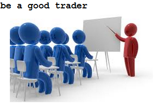 some guide to be a trader or good online trading
