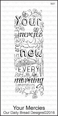 Our Daily Bread Designs Stamp: Your Mercies