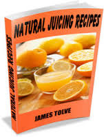 Natural Juicing Recipes that All Healthy Need