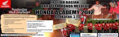 Informasi Pendaftaran Honda Academy 2012 Angkatan ke 5
