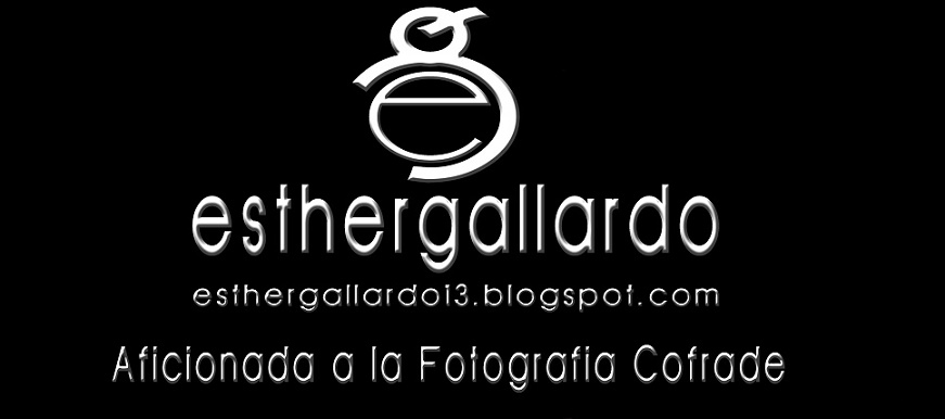 Blog Cofrade de Esther Gallardo
