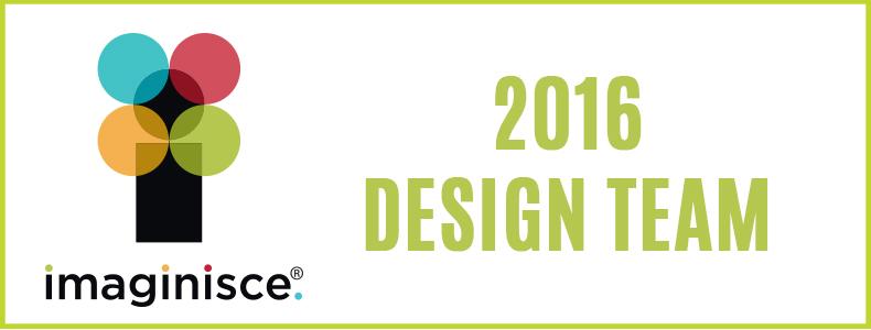 Imaginisce 2016 Design Team