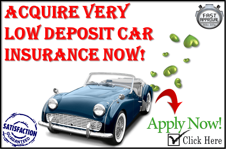 Very Low Deposit Car Insurance