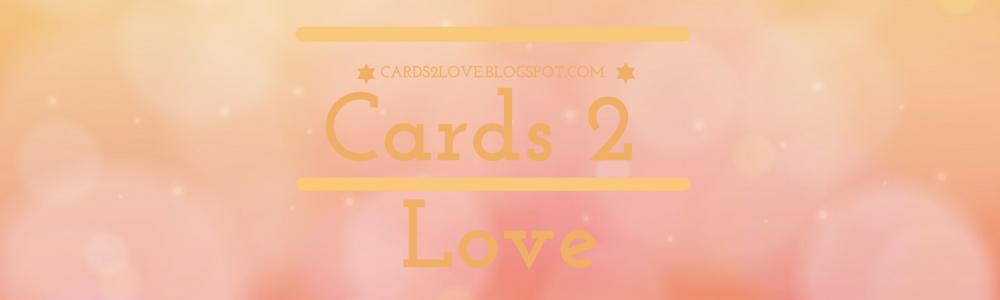 Cards 2 love