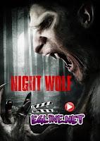 فيلم Night Wolf