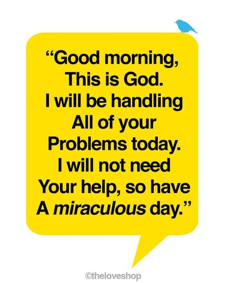 Have a miraculous day!
