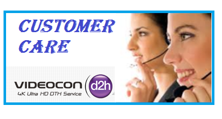Videocon d2h customer care image