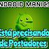 Android Manics Está Precisando de Novos Postadores [FECHADO TEMPORARIAMENTE]